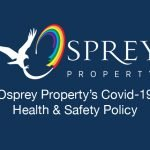 Osprey Property - Covid 19 Health & Safety Policy